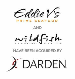 Eddie V's & Wildfish Seafood Grille Restaurant Brands